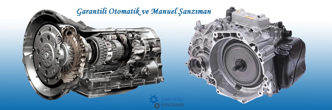 Garantili Otomatik ve Manuel Şanzıman